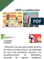A Crise de 1929 e o Nazifascismo (1)