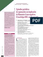 2006 - Episodios de espumación periódicas con implicación de filamentos gram negativos.Tipo 0581