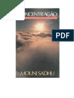 Mouni Sadhu - Concentração 22