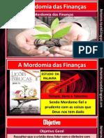 A MORDOMIA DAS FINANÇAS