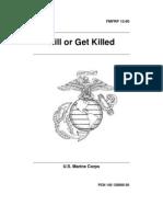 Kill or Get Killed (1991) - Rex Applegate - FMFRP 12-80 - Paladin Press