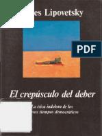 16950946 Lipovetsky Gilles El Crepusculo Del Deber La Etica Indolora de Los Nuevos Tiempos Democr