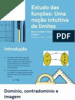 Estudo das funções Uma noção intuitiva de limites