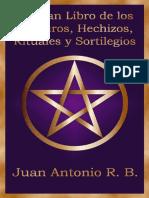 El Gran Libro de los Conjuros, Heciiiiiihizos, Rituales y Sortilegios (Spanish Edition)[001-120] (1)