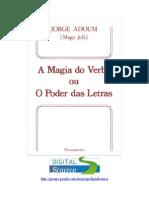 16407 - A MAGIA DO VERBO ou O PODER DAS LETRAS - JORGE ADOUM (MAGO JEFA)