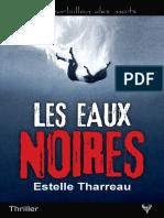 EXTRAIT du roman « Les Eaux noires » de Estelle Tharreau