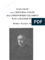 Nectario - Juan Colon alias Cristobal Colon alias Christopher Columbus was a Spanish Jew (1971)