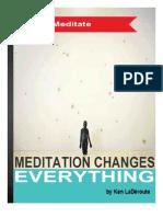 Meditation Changes Everything