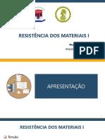Resistência dos Materiais I - Aula 01 Apresentação