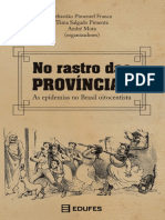 Franco, Sebastião Pimentel_ Pimenta, Tânia Salgado_ Mota, André (Orgs.) - No Rastro Das Províncias_ as Epidemias No Brasil Oitocentista-EDUFES (2019)