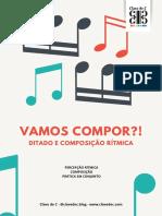 Ditado e Composição Rítmica - Percepção Composição e Prática em conjunto