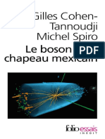COHEN-TANNOUDJI, Gilles - Le Boson Et Le Chapeau Mexicain