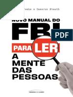 Novo Manual do FBI - Robin Dreeke; Cameron Stauth