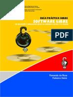Guía práctica sobre software libre. Su selección y aplicación local en América Latina y el Caribe - Fernando da Rosa y Federico Heinz
