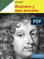 REFLEXIONES y MAXIMAS MORALES - Francois de La Rochefoucauld