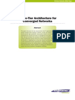 Extreme Benefits of a Two-Tier Architecture for Converged Networks White Paper