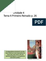 Unidade 4 e 5 Tema 4 e 1 D. Pedro I e as Regências