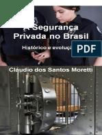 A Seguranca Privada No Brasil Historico e Evolucao