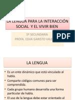 LA LENGUA PARA LA INTERACCIÓN SOCIAL  Y EL