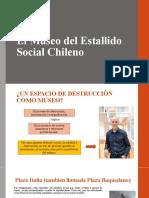 El Museo Del Estallido Social Chileno