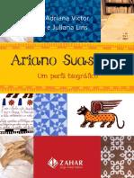 Ariano Suassuna - Um Perfil Biográfico