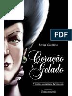 Coracao Gelado- Serena Valentino