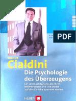 Robert B. Cialdini - Die Psychologie Des Überzeugens. Ein Lehrbuch Für Alle, Die Ihren Mitmenschen Und Sich Selbst Auf Die Schliche Kommen Wollen-Huber, Bern (2009)