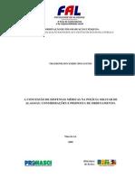 A concessão de dispensas médicas na PMAL. considerações e proposta de ordenamento.Thayronilson Emery