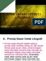 MATERI  Cetak Datar , OFFSET, LITHOGRAFI