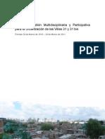 Informe Preliminar Mesa de Gestión Multidisciplinaria y Participativa para la Urbanización de las Villas 31 y 31 bis