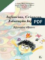 Infâncias, Crianças, Educação Infantil Diferentes Olhares