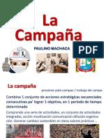 La Campa, Tipos, Etapas, Equipo ...