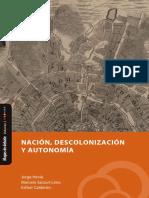 """Nación, Descolonización y Autonomía """"Mapas de Debate"""" Volumen 2"""