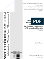 """Flemes, Daniel, """"Institution Building in MERCOSUR´s Defence and Security Sector. The common Containment of Transnational Security Threats"""