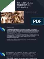 HISTORIA DE LA MEDICINA EN COLOMBIA (1)