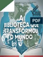 A Biblioteca que Transformou o Mundo