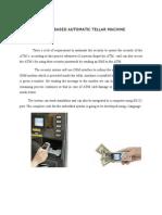 GSM BASED AUTOMATIC TELLAR MACHINE OPERATION