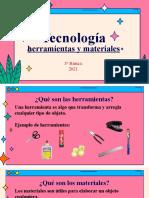 TECNOLOGIA herramientas y materiales