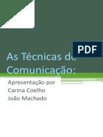 As Técnicas de Comunicação