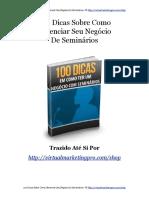 100 Dicas Sobre Como Gerenciar Seu Negócio de Seminários