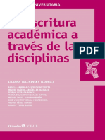 Tolchisnky, Liliana - La escritura académica a través de las disciplinas