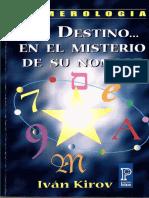 (Ivan Kirov) - Su Destino en El Misterio de Su Nombre (Numerologia)