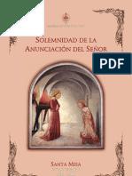 Anunciación del Señor - Santa Misa (27° Aniversario del Instituto del Verbo Encarnado)