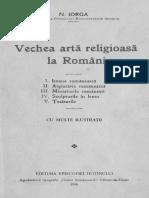 Nicolae Iorga - Vechea Artă Religioasă La Români, Valenii de Munte, 1934