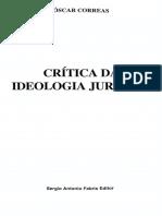 Óscar Correas - Crítica Da Ideologia Jurídica