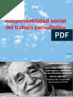 Responsabilidad social del trabajo periodístico