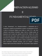 DENOMINACIONALISMO E FUNDAMENTALISMO