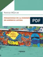 Pedagogias de La Disidencia en America Latina de Patricia Oliart