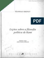ARENDT, Hannah. Lições Sobre a Filosofia Política de Kant.