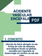 Acidente vasculas encefálico
